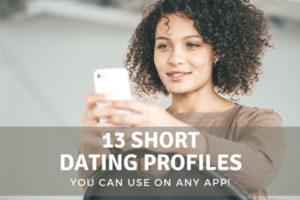 Short dating profile examples