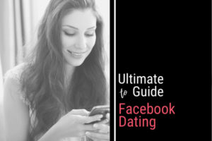 Guide To Facebook Dating