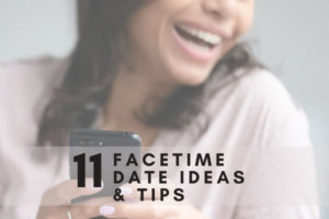 FaceTime Date Ideas & Tips